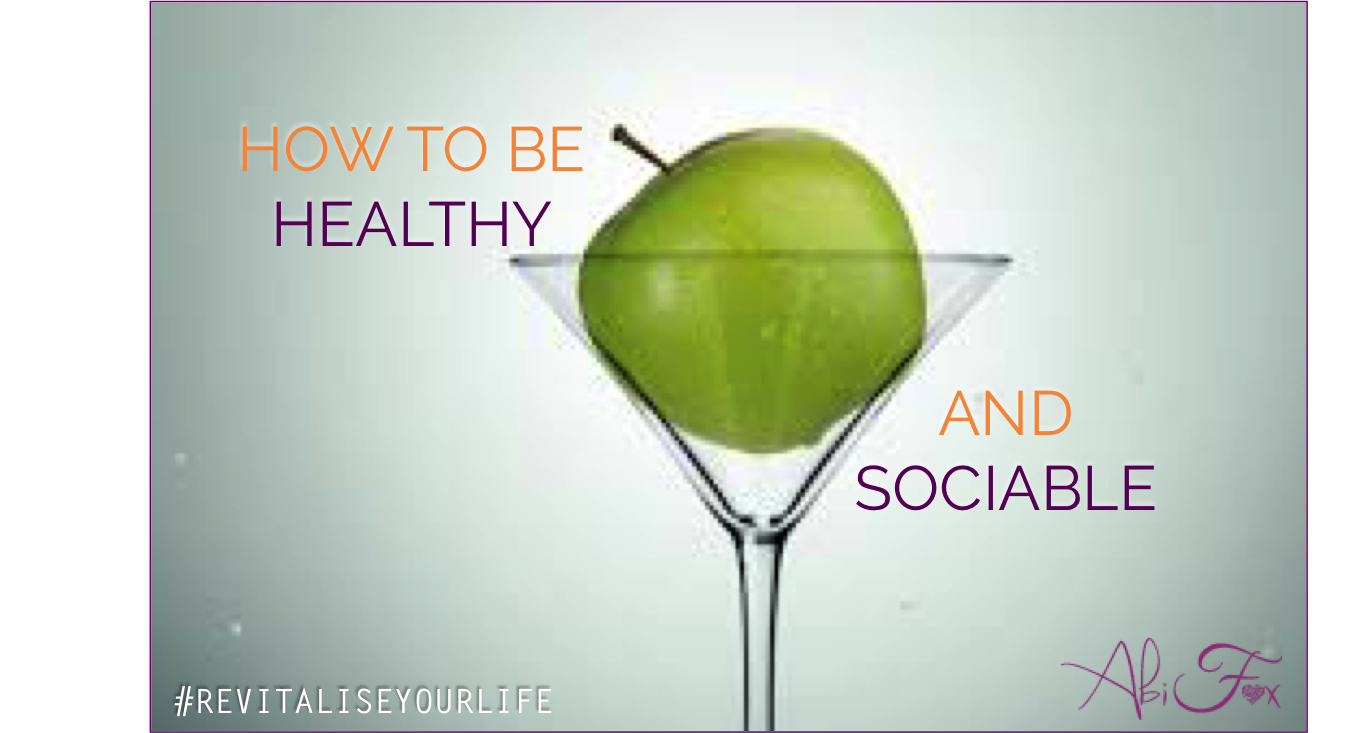 how to be healthy and sociable, health tips, revitalise your life, coaching, eating out, dining out